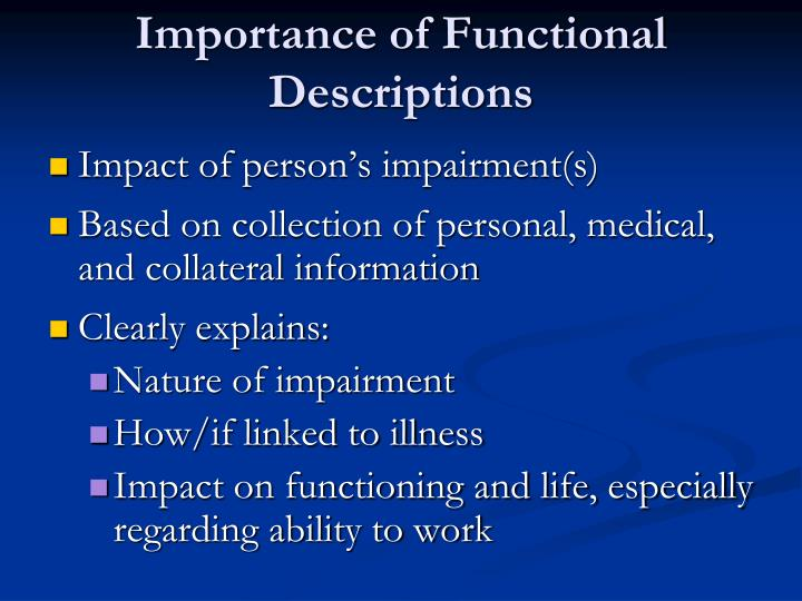 Importance of Functional Descriptions