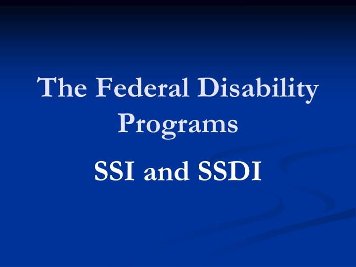 The federal disability programs