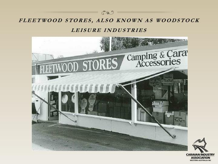Fleetwood stores, also known as
