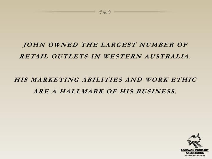 John owned the largest number of