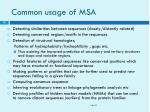 common usage of msa