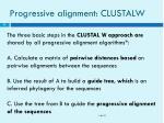 progressive alignment clustalw