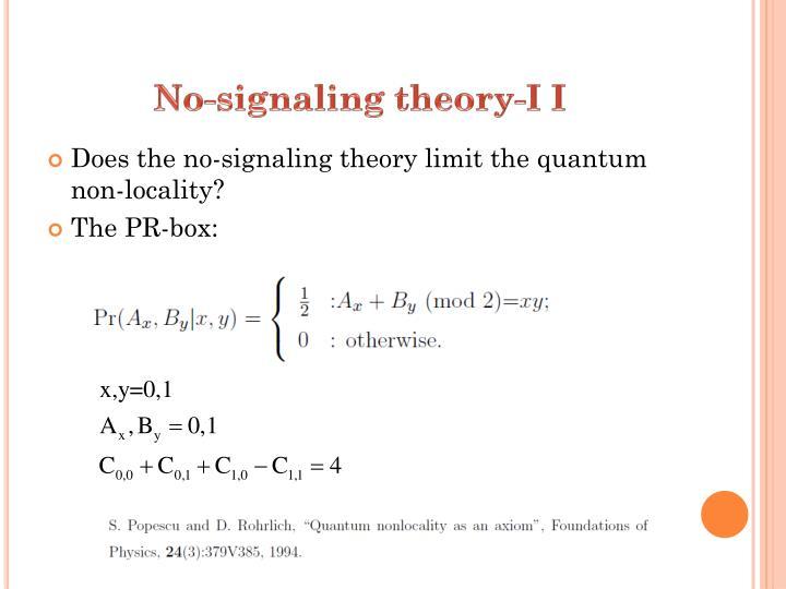 No-signaling theory-I I