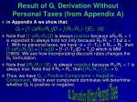 result of g l derivation without personal taxes from appendix a
