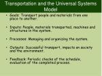transportation and the universal systems model