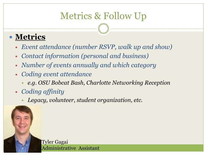 Metrics & Follow Up