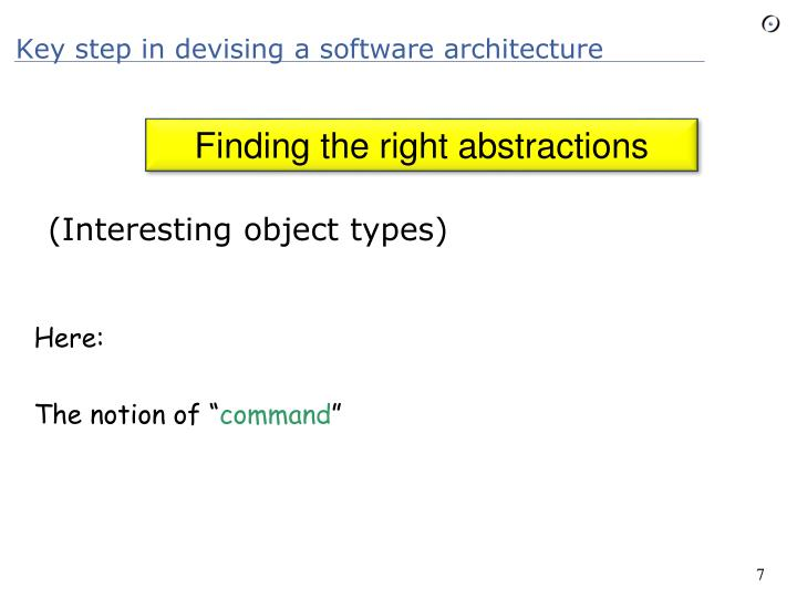 Key step in devising a software architecture