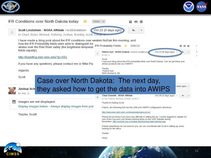 Case over North Dakota:  The next day, they asked how to get the data into AWIPS