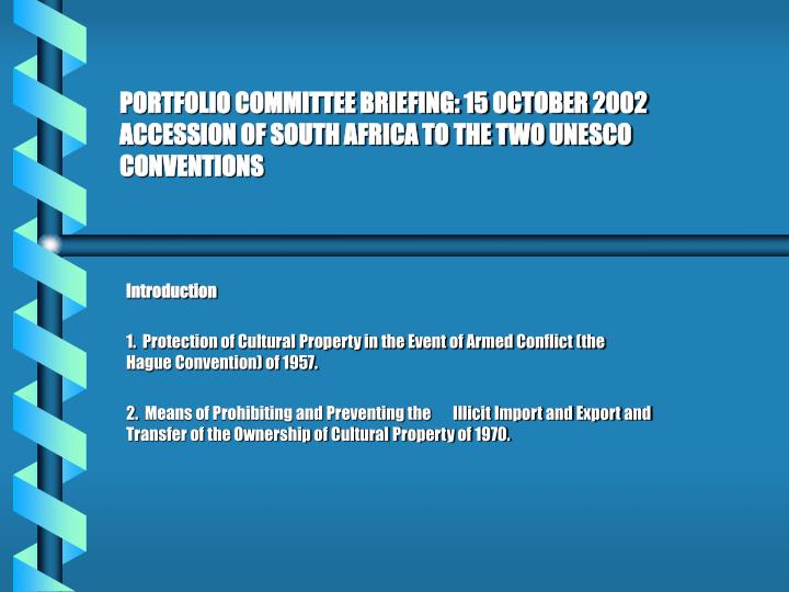 PORTFOLIO COMMITTEE BRIEFING: 15 OCTOBER 2002