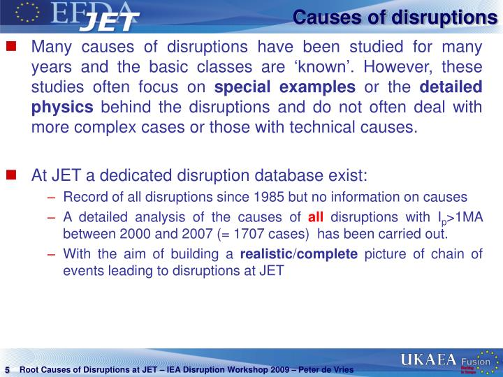 Causes of disruptions