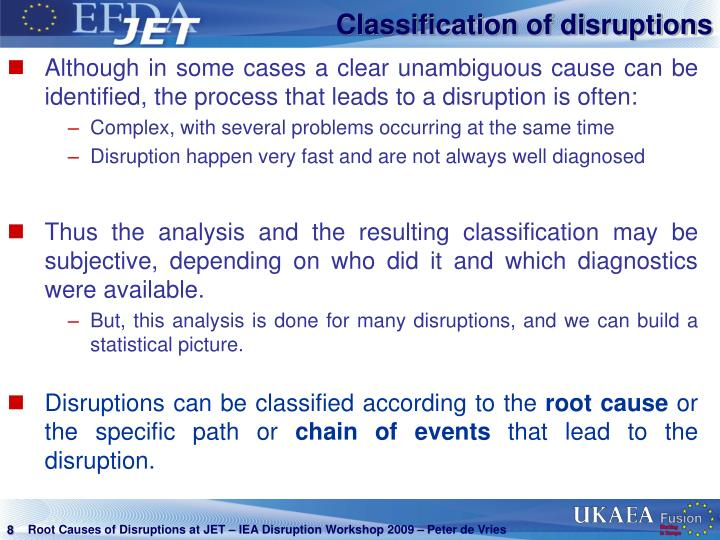 Classification of disruptions