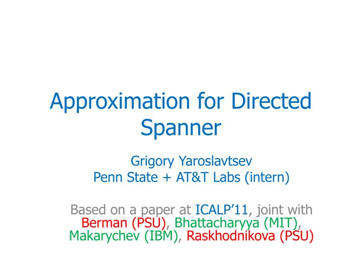 approximation for directed spanner n.