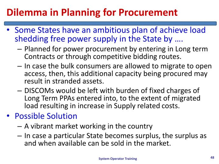 Dilemma in Planning for Procurement