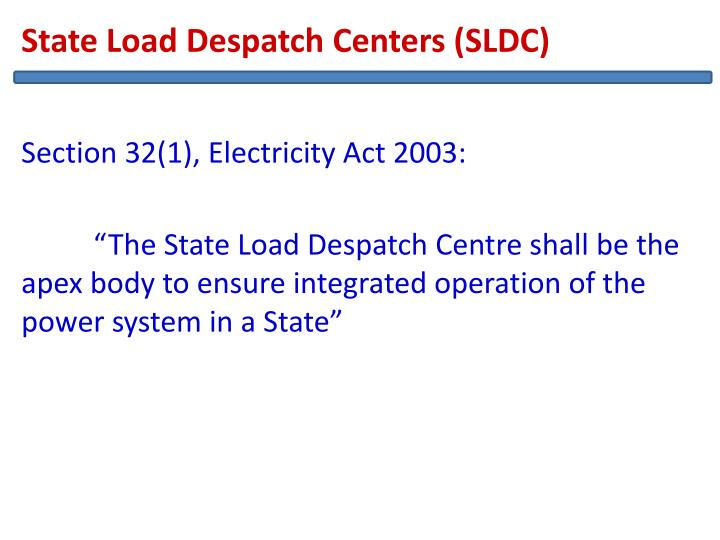 State Load Despatch Centers (SLDC)