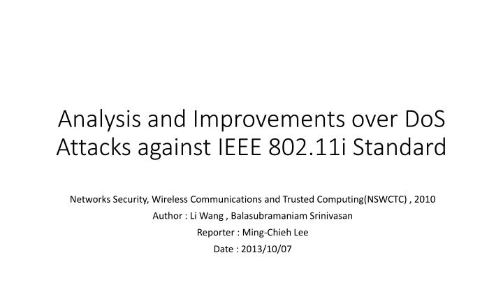 analysis and improvements over dos attacks against ieee 802 11i standard n.