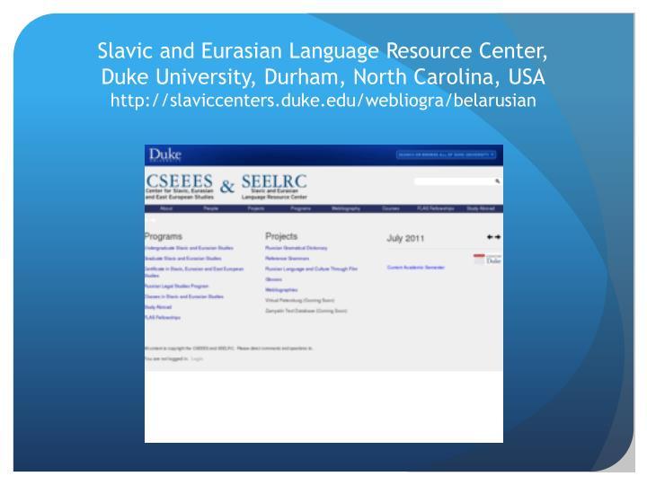 Slavic and Eurasian Language Resource Center,