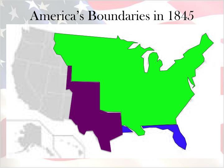 America's Boundaries in 1845