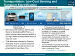 transportation low cost sensing and transport electrification