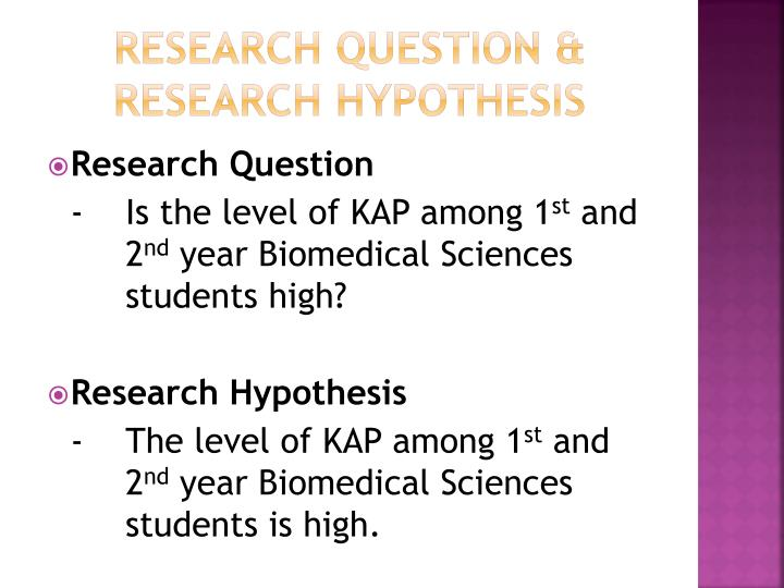 Research question & research hypothesis