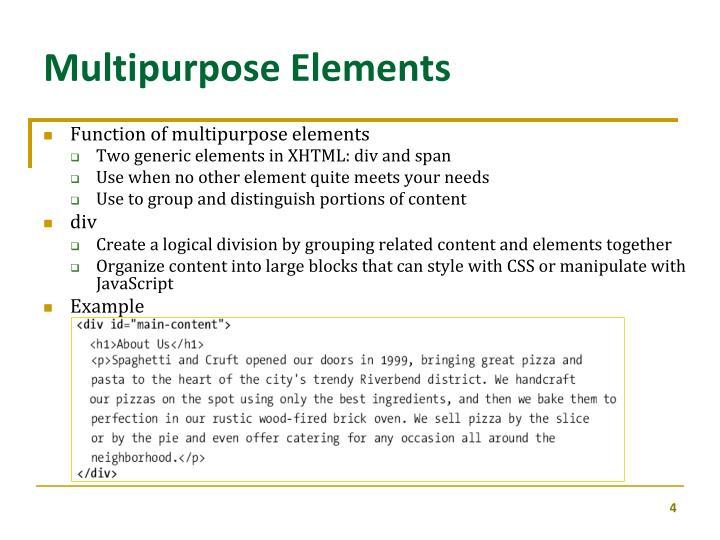 Multipurpose Elements