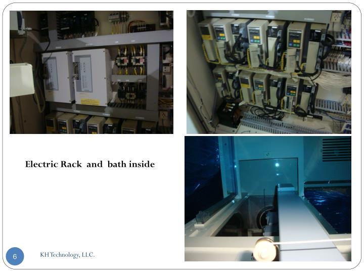 Electric Rack  and  bath inside