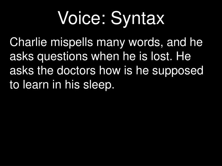 Voice: Syntax