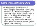 komponen soft computing3