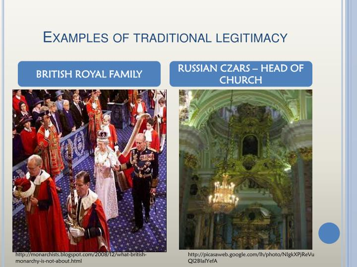 Examples of traditional legitimacy