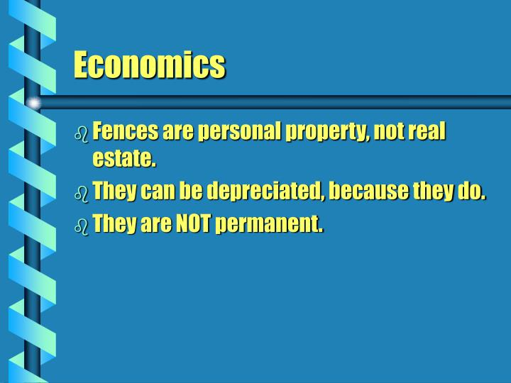 Fences are personal property, not real estate.