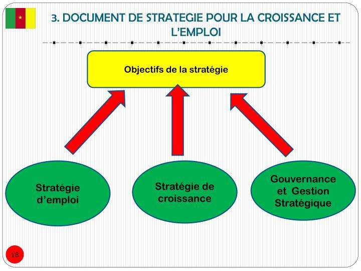 3. DOCUMENT DE STRATEGIE POUR LA CROISSANCE ET L'EMPLOI