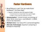 faster hardware1