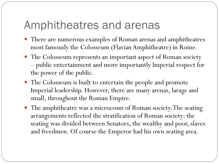 Amphitheatres and arenas