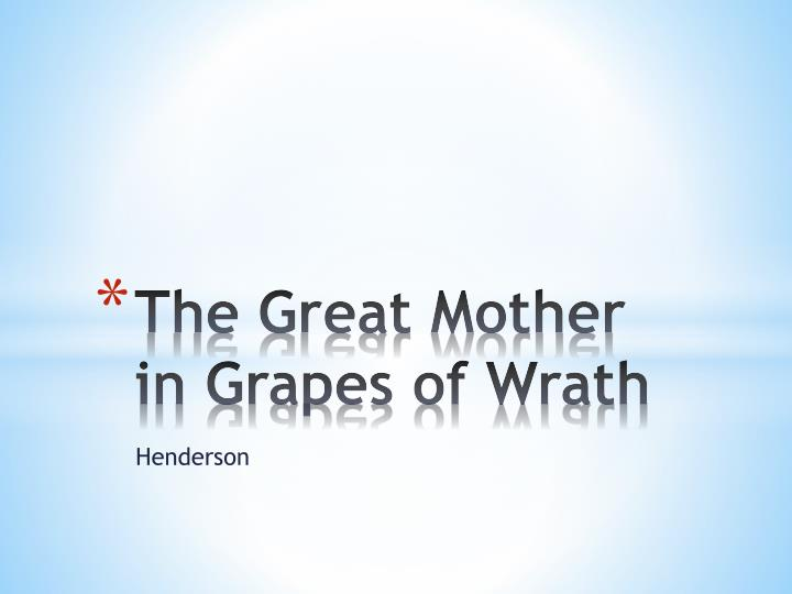The great mother in grapes of wrath