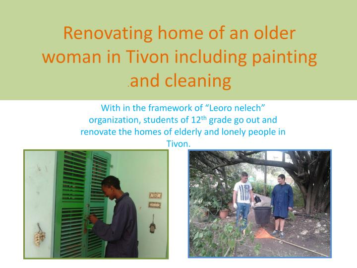 Renovating home of an older woman in