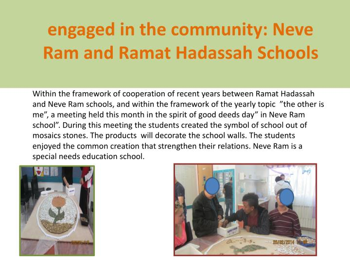 engaged in the community: