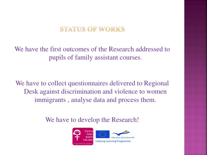 Status of works