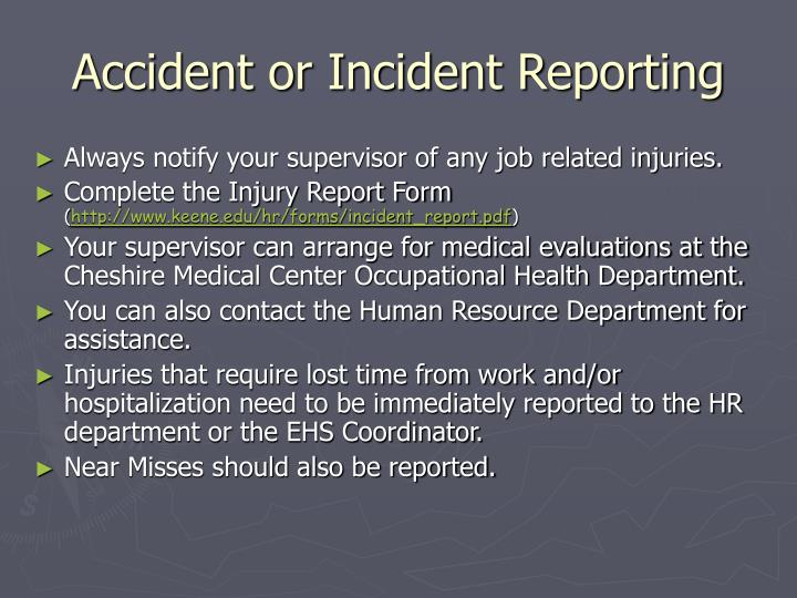 Accident or Incident Reporting