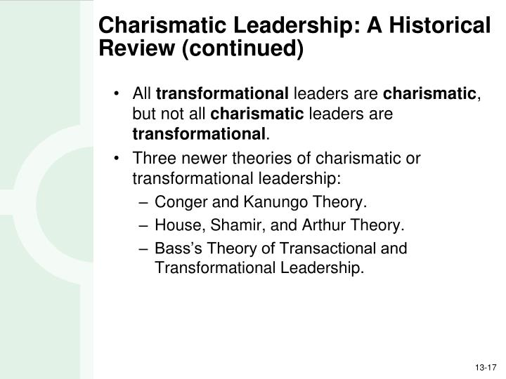 Charismatic Leadership: A Historical Review (continued)