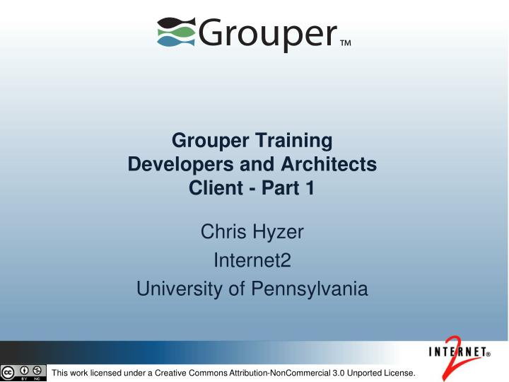 Grouper training developers and architects client part 1