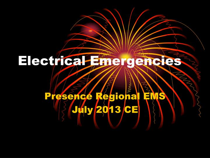 electrical emergencies n.