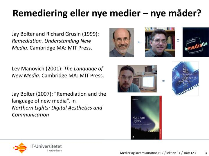 Remediering eller nye medier nye m der