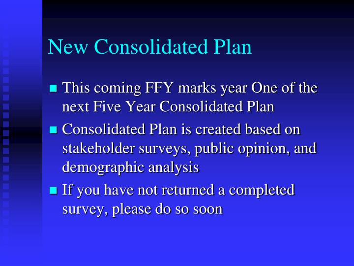 New Consolidated Plan