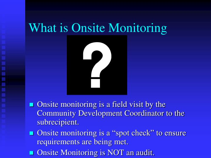 What is Onsite Monitoring