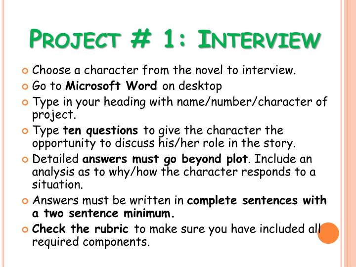 Project # 1: Interview