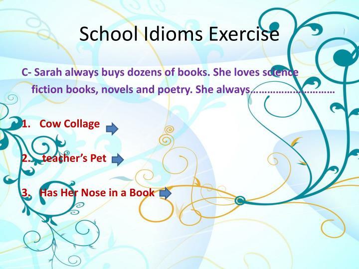 School Idioms Exercise
