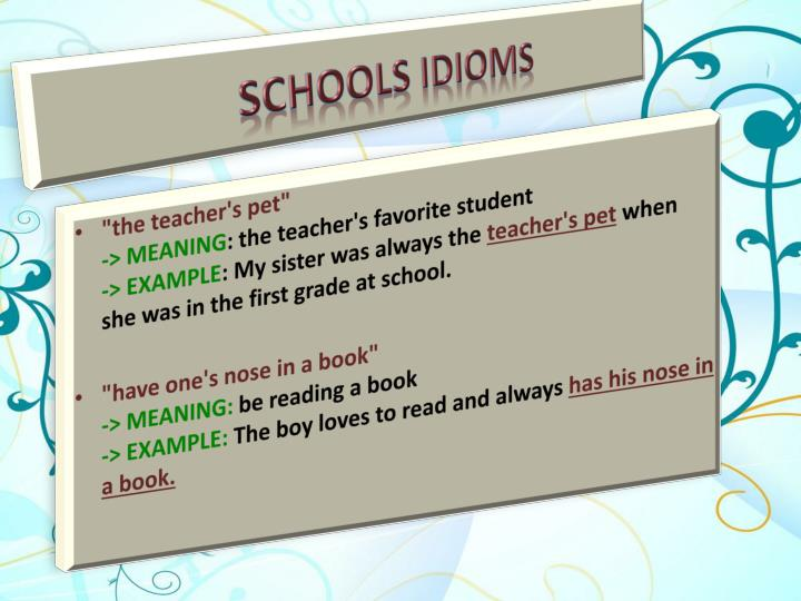 Schools Idioms