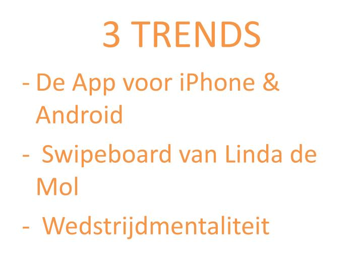 3 trends