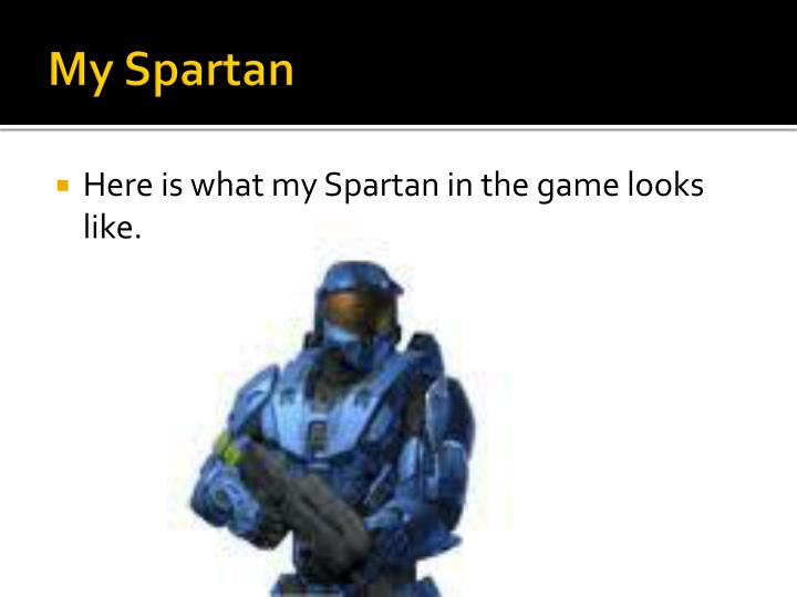 My Spartan