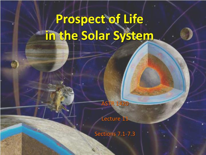 prospect of life in the solar system n.