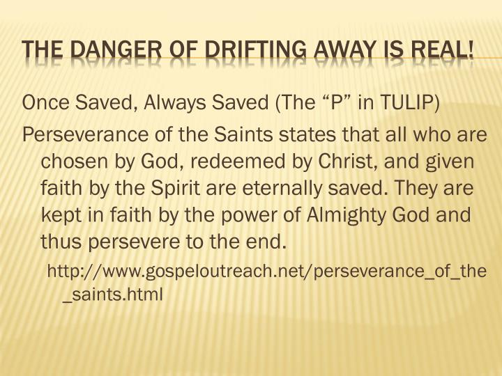 """Once Saved, Always Saved (The """"P"""" in TULIP)"""